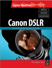 Image of Canon DSLR : The Ultimate Photographer's Guide